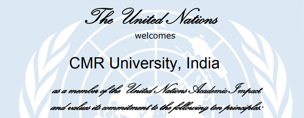 The United nation welcomes CMR University